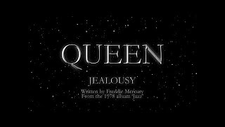 Queen - Jealousy (Official Lyric Video)