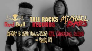 Nasty C, Tellaman & Michael Bars   Run It (prod. By Gemini Major)