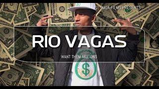 Want Them Millions | Rio Vagas music