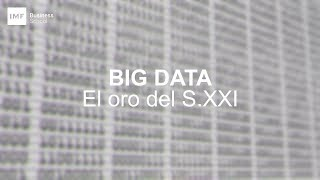 Masterclass | Big Data, el oro del Siglo XXI