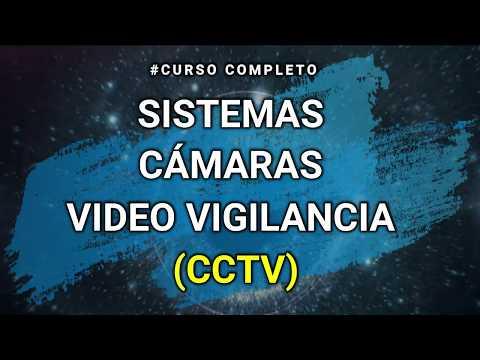 CURSO COMPLETO: CAMARAS DE SEGURIDAD (CCTV)