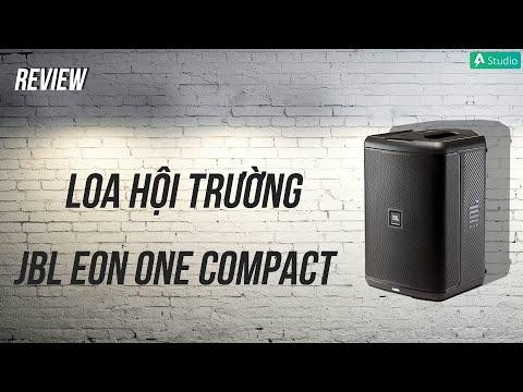 Đánh giá chi tiết JBL EON ONE COMPACT| Hệ thống âm thanh PA chuyên nghiệp