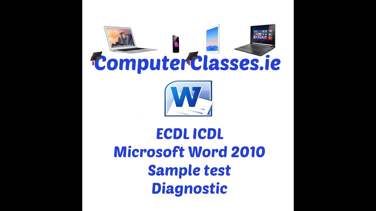 ECDL ICDL Word Processing Diagnostic Sample Test using Microsoft Word 2010