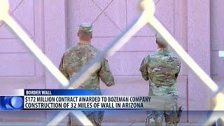 Bozeman Company Awarded Contract To Build Southern Border Wall