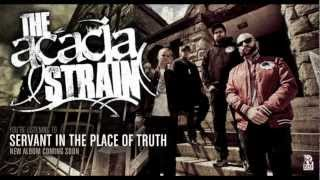 The Acacia Strain - Servant In The Place Of Truth