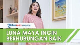 Ingin Tetap Berhubungan Baik dengan Reino Barack, Luna Maya: Aku Maunya Everything is Nice