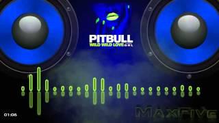 Pitbull Ft Grl Wild Wild Love Bassboost