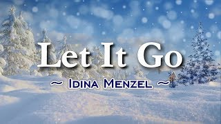 Let It Go   KARAOKE VERSION   As Popularized By Idina Menzel