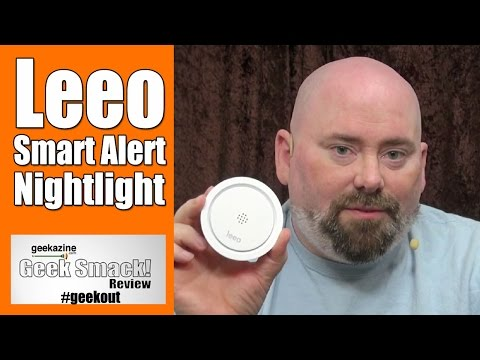 Leeo Smart Alert Nightlight, Alarm Monitor Video Review