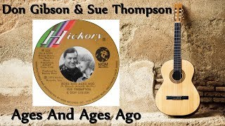 Don Gibson & Sue Thompson - Ages And Ages Ago