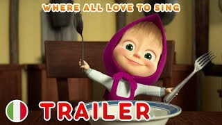 Masha and the Bear 😊 Italy 😊 Where all love to sing (Trailer)