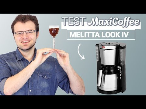 MELITTA LOOK IV THERM TIMER | Cafetière filtre | Le Test MaxiCoffee