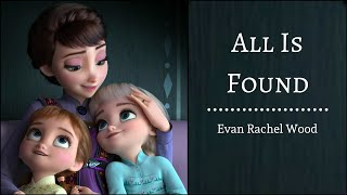 "All Is Found - Evan Rachel Woods | ""Frozen 2"" 
