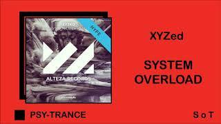 XYZed - System Overload (Extended Mix) [Alteza Records]
