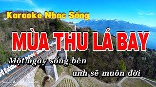 Karaoke Mùa Thu Lá Bay