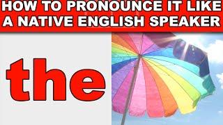 """How to Pronounce """"The"""" Like a Native English Speaker - EnglishAnyone com"""