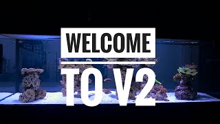 The Beginning of The New Reef Tank #V2 Ep1