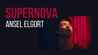 Ansel Elgort - Supernova (Lyric Video)