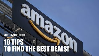 10 Amazon Tips to Find the Best Deals!