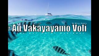 Au Vakayayamo Voli - Voqa Kei Delai Dokidoki (Dj Wise Remix)