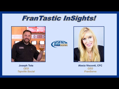 , title : 'FranServe presents FranTastic InSights with Joseph Tota, Tapville Social