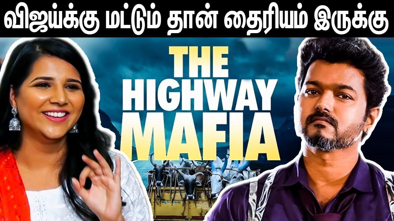 FT-அந்த தைரியம் Vijay-க்கு மட்டும் தான் இருக்கு : Suchitra S Rao Interview About The Highway Mafia