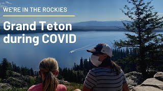 Grand Teton during COVID | 4 Things to Know