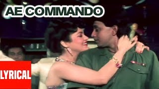 Ae Commando Tumhein Dil Ki Lyrical Video | Commando