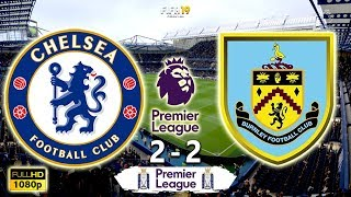 Chelsea Vs Burnley 2-2 | Premier League 2018/19 | Matchweek 35 | 22/04/2019 | FIFA 19