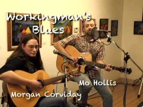"Mo Hollis & Morgan Corviday - ""Workingman's Blues"""