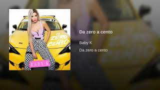 Baby K Da Zero A Cento