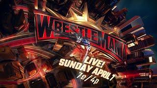 Witness WrestleMania 35 - Streaming Live Sunday, April 7