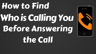 How to Find a Name of Unknown Caller | Trace Who is Calling You.