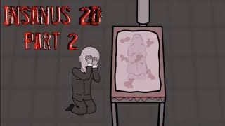 Insanus 2D Part 2 Full Gameplay