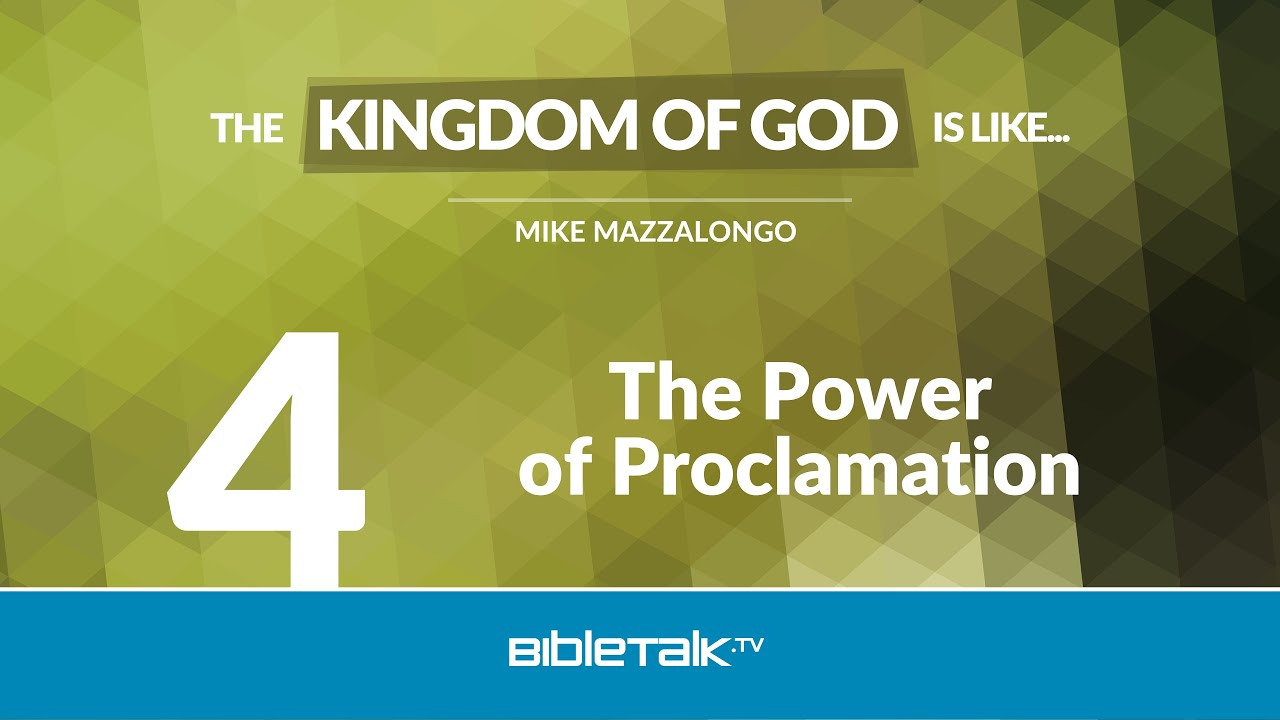 4. The Power of Proclamation