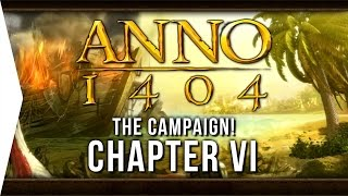 Anno 1404 ► Mission 6: Caught in a Trap! - [Campaign Gameplay]