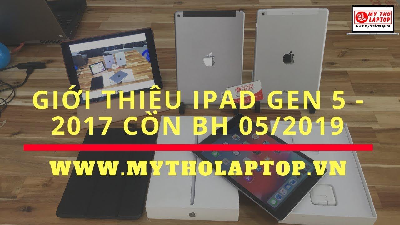 Trên tay iPad gen 5 2017 Fullbox 32GB bảo hành 05/2019