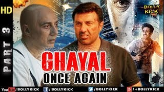 Ghayal Once Again - Part 3 | Hindi Movies | Sunny Deol Movies I Action Movies
