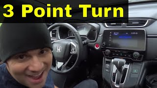 Making A 3 Point Turn With Cross Steering-Driving Lesson