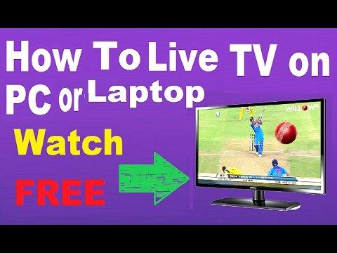 How To  Watch FREE Live TV on PC फ्री में कंप्यूटर और लैपटॉप पर टीवी कैसे देखते हैं