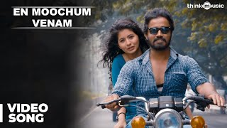En Moochum Venam Official Full Video Song - Burma