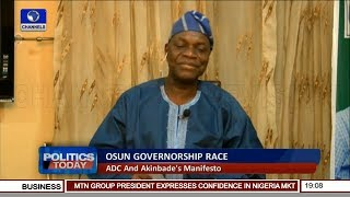 Osun Governorship Election: Akinbade Reels Out Manifesto Pt.1 | Politics Today |