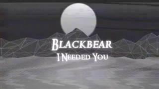 Blackbear - I Needed You  Legendado