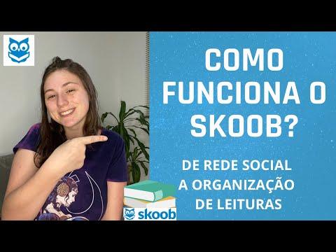COMO FUNCIONA O SKOOB? De rede social a organização de leituras