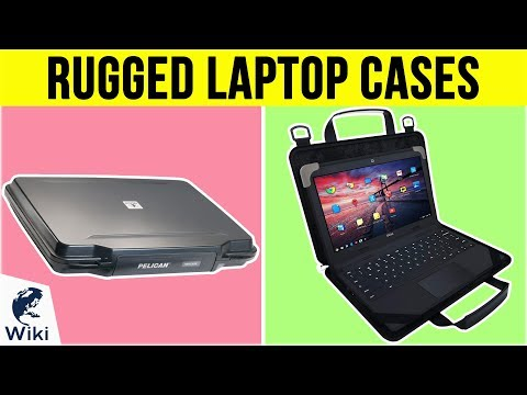 10 Best Rugged Laptop Cases 2019