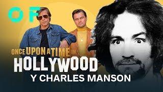 'ERASE UNA VEZ EN... HOLLYWOOD': Cómo ve Tarantino a Charles Manson