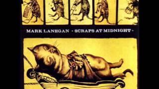 Mark Lanegan - Because Of This