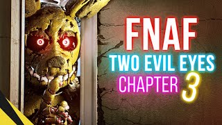 [UE4] TWO EVIL EYES: Chapter 3 - Five Nights At Freddys | FNAF Animation