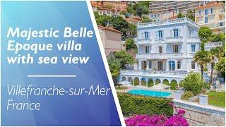 Majestic Belle Époque Villa For Sale On The French Riviera - Villefranche-sur Mer - Ref: 112786DSN06