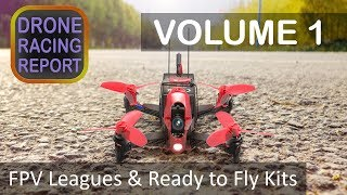"""""""FPV Drone Racing & Ready-to-fly (RTF) Kits"""" - Drone Racing Report   Volume 1"""